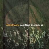 Something To Believe In by Honey Browne