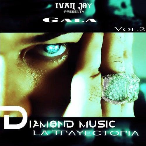 Play & Download Trayectoria, Vol. 2 (Ivan Joy Presenta Gala) by Various Artists | Napster