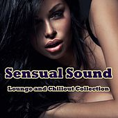 Sensual Sound (Lounge and Chillout Collection) by Various Artists