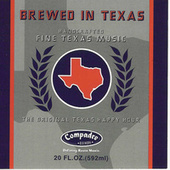 Play & Download Brewed In Texas by Various Artists | Napster
