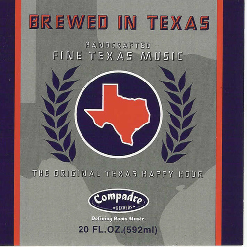 Brewed In Texas by Various Artists