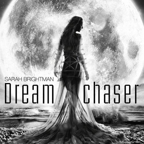 Dreamchaser by Sarah Brightman