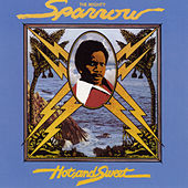 Play & Download Hot and Sweet by The Mighty Sparrow | Napster