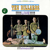 Play & Download Live!!! Almost!!! by The Dillards | Napster
