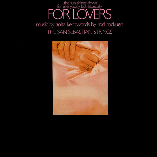 Play & Download (...The Sun Shines Down For Everybody But Especially) For Lovers by San Sebastian Strings | Napster