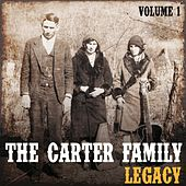 The Carter Family Legacy, Vol. 1 by The Carter Family