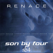 Play & Download Renace by Son By Four | Napster