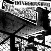 Blvd. Of Broken Bones by Bonecrusher