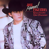 Play & Download Expulsado del Paraíso by Jose Manuel Figueroa | Napster