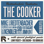 Play & Download The Cooker by Redtenbacher's Funkestra | Napster