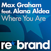 Where You Are by Max Graham
