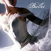 Ballet: Ultimate Ballet Music, Pas de Deux, Ballet Dance, Romantic Piano Ballet Music and Sweet Songs for Ballet Lessons, 100% Solo Piano Music for Ballet Class by Ballet Dance Company