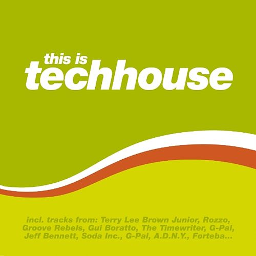 Play & Download This Is Techhouse by Various Artists | Napster