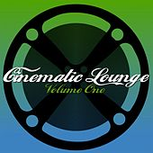 Cinematic Lounge Vol. 1 by Various Artists