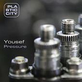 Pressure by Yousef
