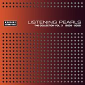Mole Listening Pearls - The Collection Vol. 3 (2006 - 2009) by Various Artists