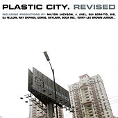 Play & Download Plastic City. Revised by Various Artists | Napster