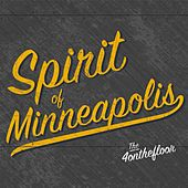 Play & Download Spirit of Minneapolis by The 4onthefloor | Napster