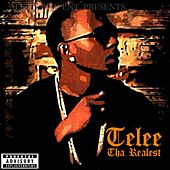 Play & Download Telee tha Realest by Telee | Napster