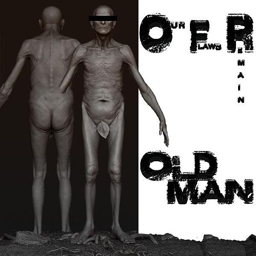 Play & Download Old Man by Our Flaws Remain | Napster