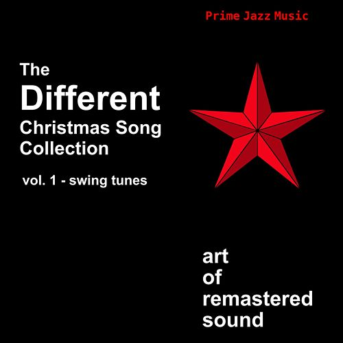 Play & Download The Different Christmas Song Collection (Vol. 1 - Swing Tunes) by Various Artists | Napster