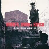 Omertà, Onuri E Sangu - La Musica Della Mafia Vol. 2 by Various Artists