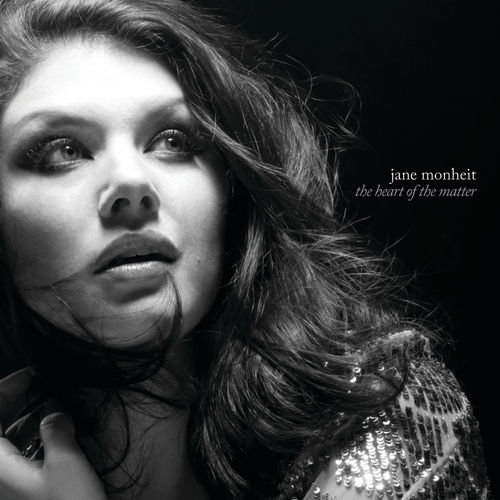 Play & Download The Heart Of The Matter by Jane Monheit | Napster