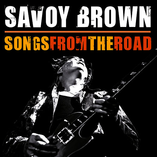Songs from the Road by Savoy Brown