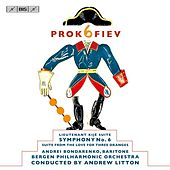 Play & Download Prokofiev: Symphony No. 6 - Lieutenant Kije Suite - The Love for Three Oranges Suite by Various Artists | Napster