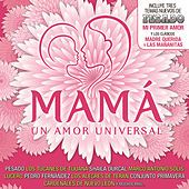 Mamá Un Amor Universal by Various Artists