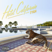 Hotel California by Tyga