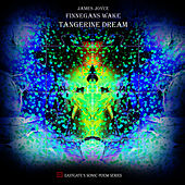 Play & Download Finnegan's Wake by Tangerine Dream | Napster