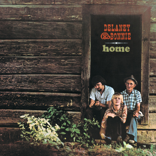 Home by Delaney & Bonnie