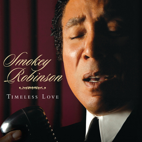 Timeless Love by Smokey Robinson