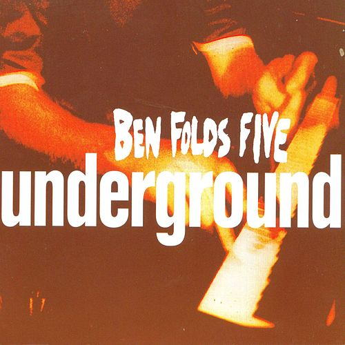 Play & Download Underground #1 by Ben Folds | Napster