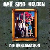Play & Download Die Reklamation by Wir Sind Helden | Napster