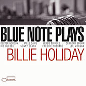 Play & Download Blue Note Plays Billie Holiday by Various Artists | Napster