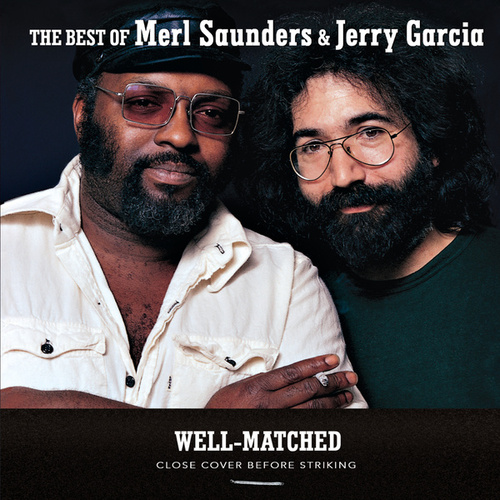 Well-Matched: The Best Of Merl Saunders & Jerry Garcia by Jerry Garcia
