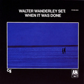 Play & Download When It Was Done by Walter Wanderley | Napster