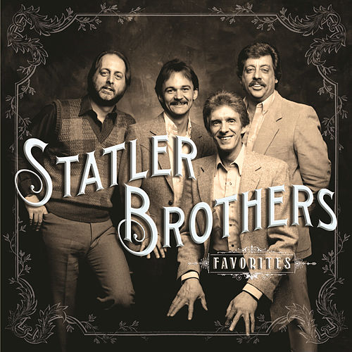 Play & Download Favorites by The Statler Brothers | Napster