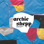Play & Download Black Gipsy by Archie Shepp | Napster