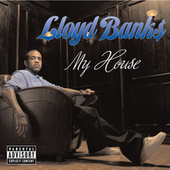 My House by Lloyd Banks