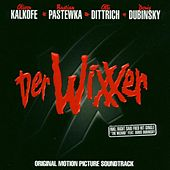 Play & Download Der Wixxer - Original Motion Picture Soundtrack by Various Artists | Napster