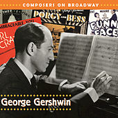 Play & Download Composers On Broadway: George Gershwin by Boston Pops Orchestra | Napster
