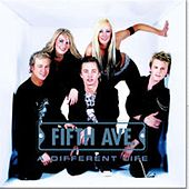 Play & Download A Different Life by The Fifth Avenue | Napster