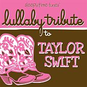Play & Download Lullaby Tribute to Taylor Swift by Lullaby Players | Napster