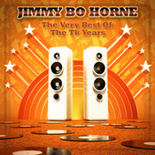 The Very Best Of The Tk Years by Jimmy Bo Horne