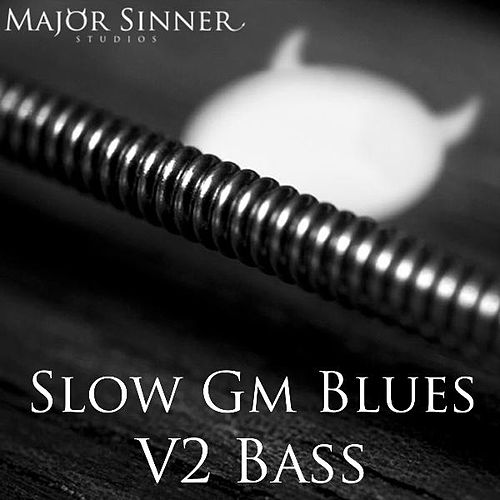 Slow Gm Blues V2 (Bass) by Major Sinner