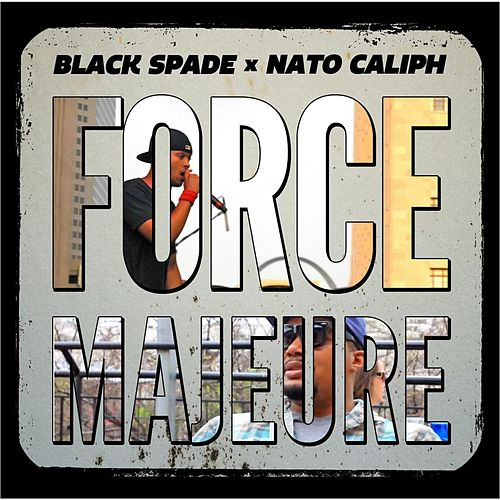 Play & Download Force Majeure by Black Spade | Napster