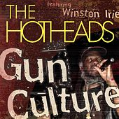 Play & Download Gun Culture (feat. Winston Irie) by Hotheads | Napster